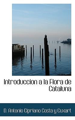 Introduccion a la Flora de Cataluna