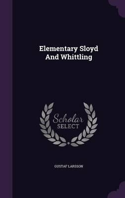 Elementary Sloyd and Whittling