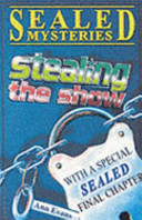 Stealing the Show (Sealed Mystery)