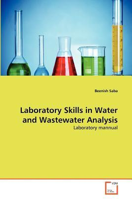 Laboratory Skills in Water and Wastewater Analysis