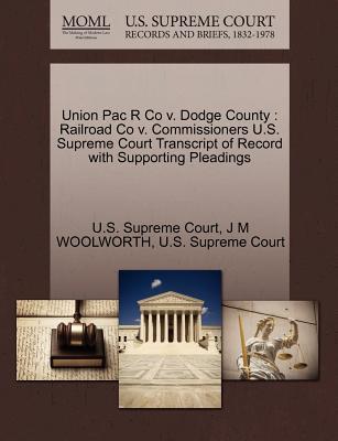 Union Pac R Co V. Dodge County