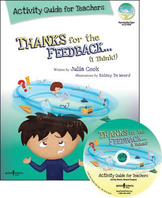 Thanks For The Feedback...( I Think!) Activity Guide For Teachers (inc. Free CD Rom)