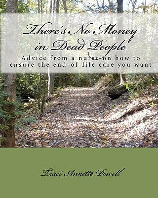 There's No Money in Dead People