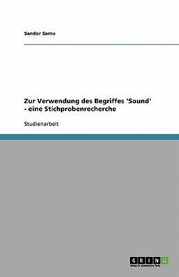 Zur Verwendung des Begriffes 'Sound' - eine Stichprobenrecherche