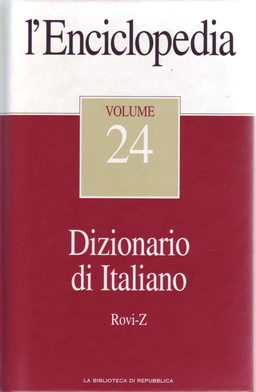 L'Enciclopedia - Vol. 24 - Dizionario di Italiano 4