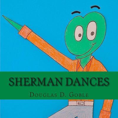 Sherman Dances