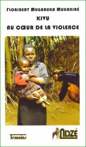 Kivu au coeur de la violence