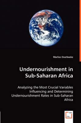 Undernourishment in Sub-Saharan Africa