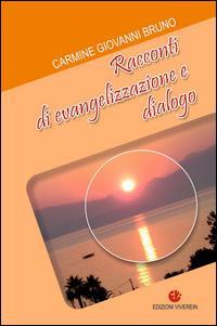 Racconti di evangelizzazione e dialogo