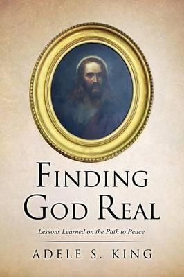 FINDING GOD REAL