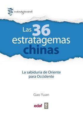 Las 36 estratagemas chinas / The 36 Estratagems of Ancient China