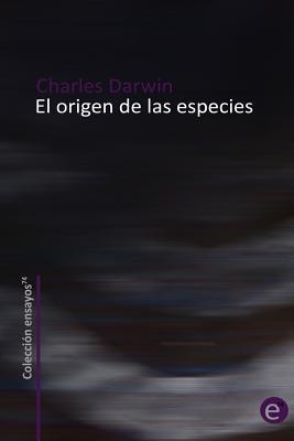 El Origen De Las Especies / The Origin Of Species