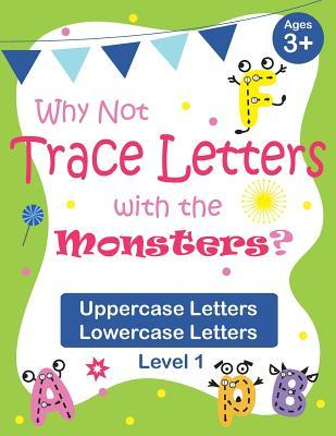 Why Not Trace Letters with the Monsters? (Level 1) - Uppercase Letters, Lowercase Letters