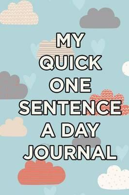 My Quick One-Sentenc...