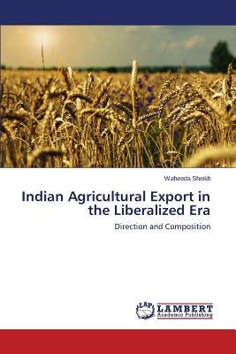 Indian Agricultural Export in the Liberalized Era