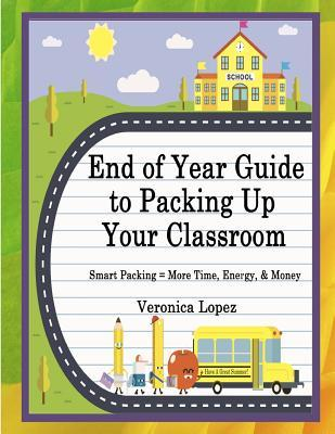 End of Year Guide to Packing Up Your Classroom
