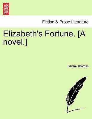 Elizabeth's Fortune....