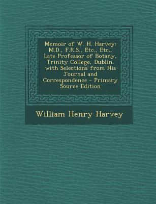 Memoir of W. H. Harvey