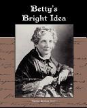 Betty S Bright Idea