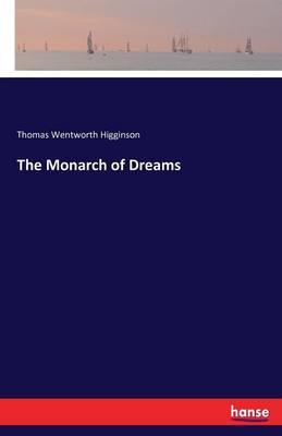 The Monarch of Dreams