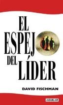 El Espejo del Lider