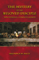 The Mystery of the Beloved Disciple