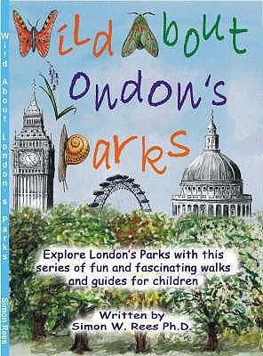 Be Wild About London's Parks
