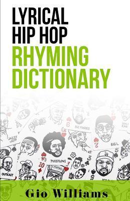 Lyrical Hip Hop Rhyming Dictionary