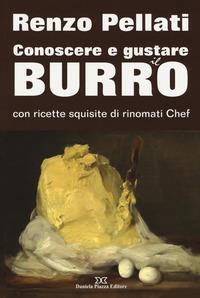 Conoscere e gustare il burro con ricette squisite di rinomati chef