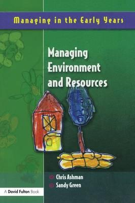 MANAGE ENVIRONMENT AND RESOURCES