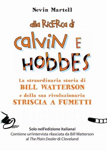Alla ricerca di Calvin e Hobbes. La staordinaria storia di Bill Watterson e della sua rivoluzionaria striscia a fumetti