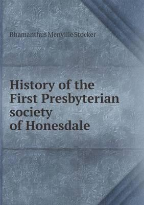 History of the First Presbyterian Society of Honesdale