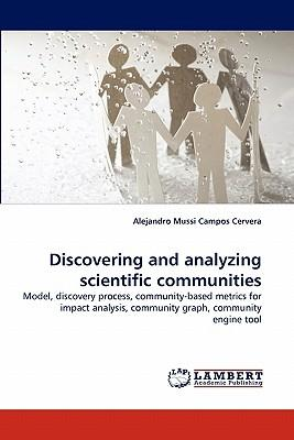 Discovering and analyzing scientific communities
