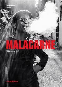 Malacarne. Ediz. bilingue