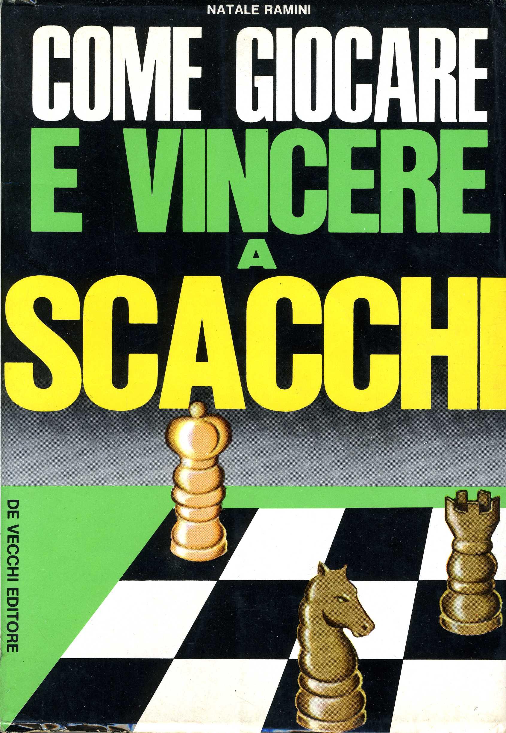 Come giocare e vincere a schacchi