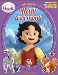 Heidi tra i monti. H...