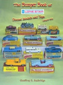 The Bumper Book of 'Lone Star' Diecast Models and Toys 1948-88