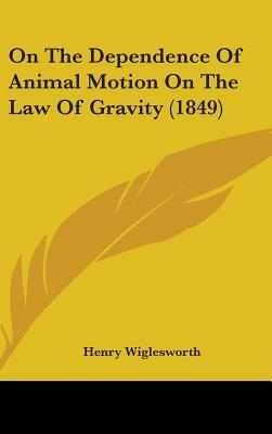On the Dependence of Animal Motion on the Law of Gravity