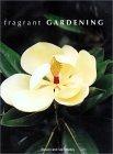 Fragrant Gardening