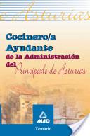 Cocinero/a Ayudante de la Administracion Del Principado de Asturias. Temario.e-book.