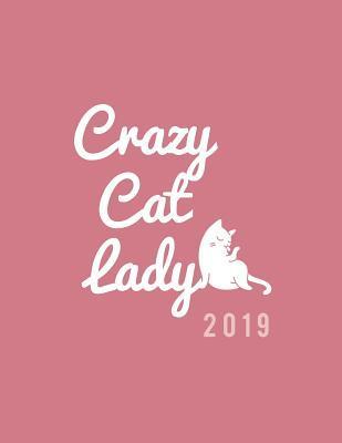 Crazy Cat Lady 2019