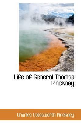 Life of General Thomas Pinckney