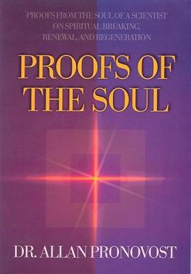 Proofs of the Soul