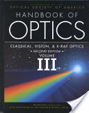 Handbook of Optics, Volume III