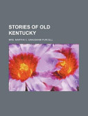 Stories of Old Kentucky