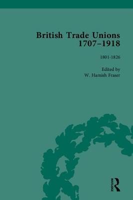 British Trade Unions, 1707–1918, Part I