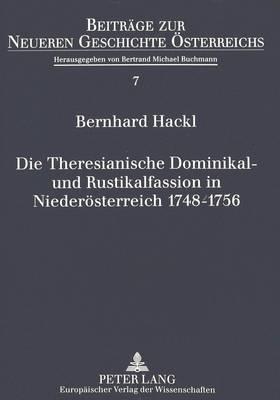 Die Theresianische Dominikal- und Rustikalfassion in Niederösterreich 1748-1756