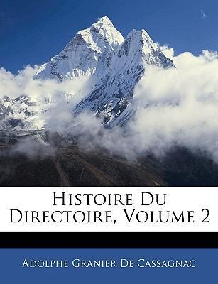 Histoire Du Directoire, Volume 2