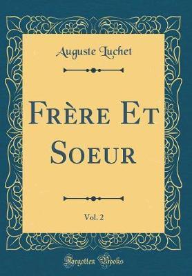 Frère Et Soeur, Vol. 2 (Classic Reprint)