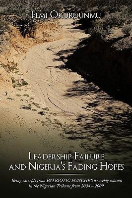 Leadership Failure and Nigeria's Fading Hopes